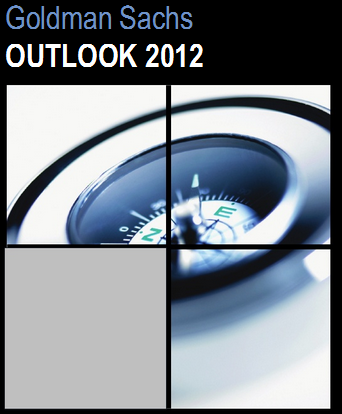 Goldman Sachs Outlook 2012