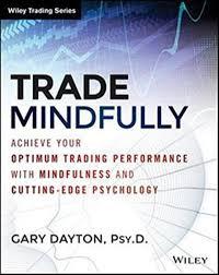 """Рецензия на книгу """"Trade mindfully"""" by Gary Dayton."""