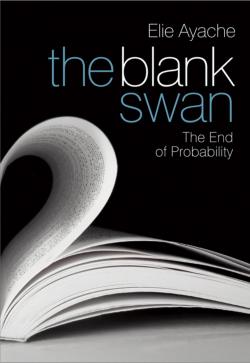 Как перестать бояться чёрных лебедей (заметки на полях «The BLANK Swan» Эли Эйаша)