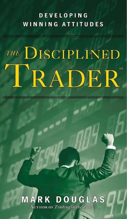 112 тезисов из книги The Disciplined Trader - Mark Douglas